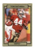 TOM RATHMAN SAN FRANCISCO 49ER'S 1990 TRADING CARD #247 WITH 3D EFFECT
